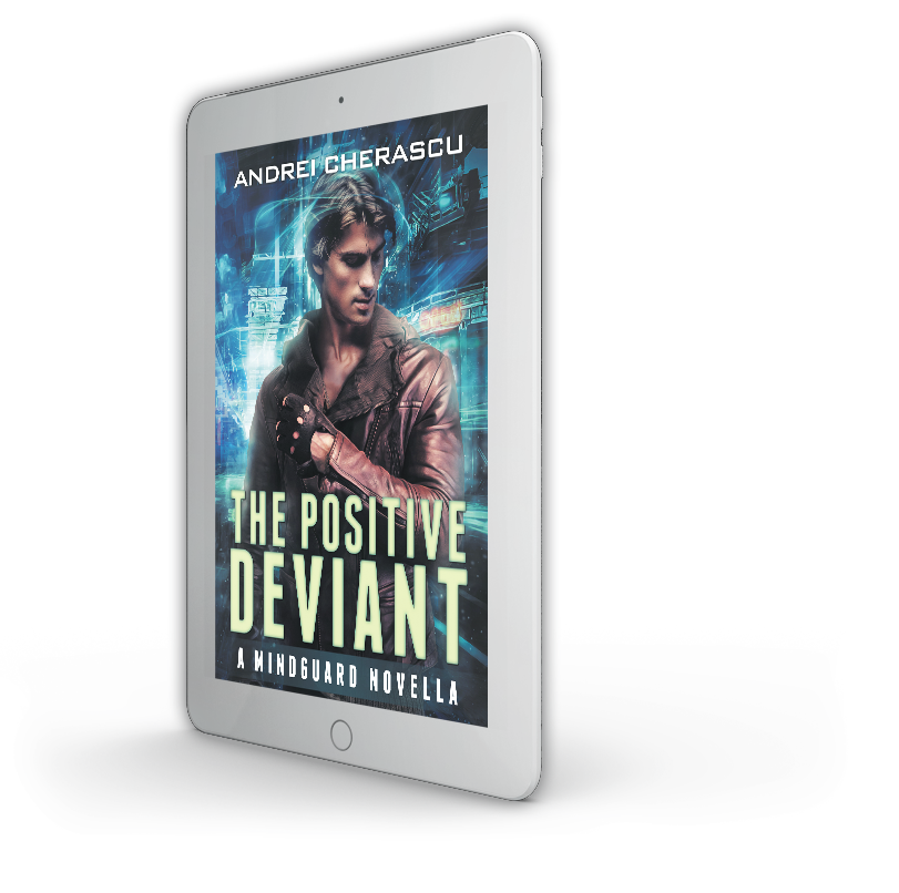 The Positive Deviant Novella by Andrei Cherascu